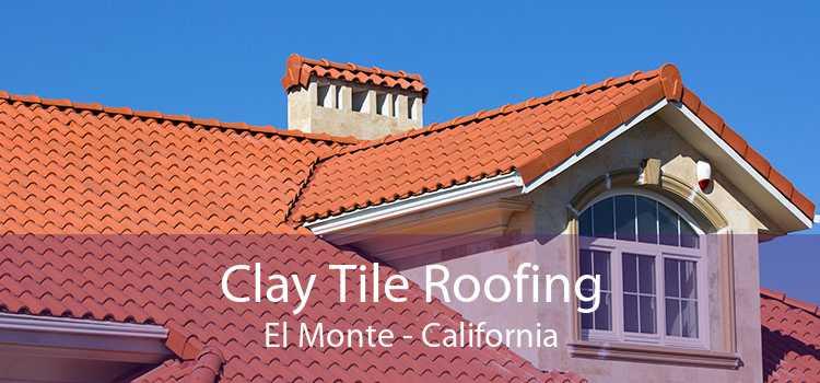 Clay Tile Roofing El Monte - California