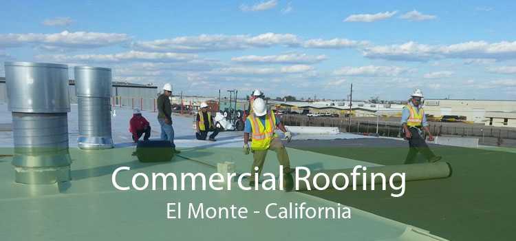Commercial Roofing El Monte - California