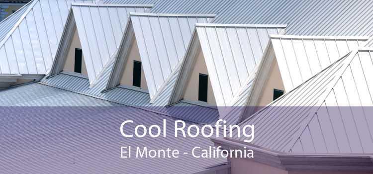 Cool Roofing El Monte - California
