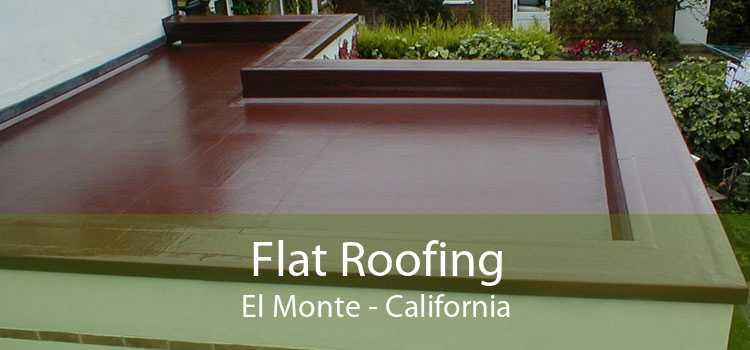 Flat Roofing El Monte - California
