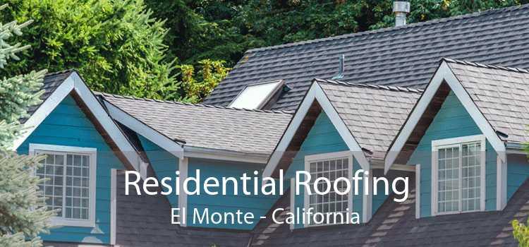 Residential Roofing El Monte - California