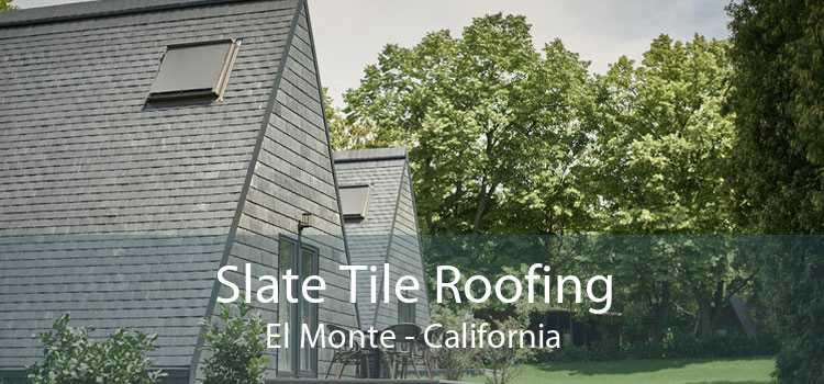 Slate Tile Roofing El Monte - California