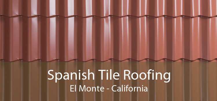 Spanish Tile Roofing El Monte - California