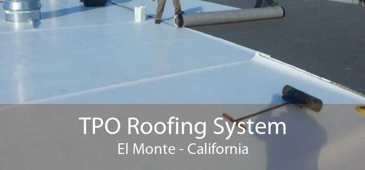 TPO Roofing System El Monte - California