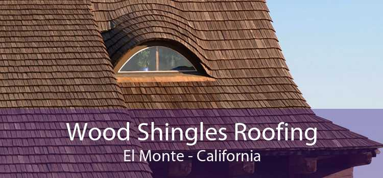 Wood Shingles Roofing El Monte - California
